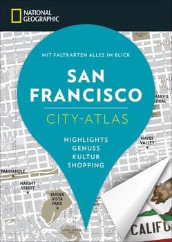 NATIONAL GEOGRAPHIC City-Atlas San Francisco - Assia Rabinowitz  [Taschenbuch]
