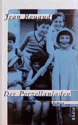 Der Porzellanladen - Jean Rouaud