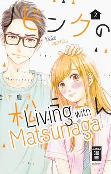 Living with Matsunaga 02 - Keiko Iwashita  [Taschenbuch]