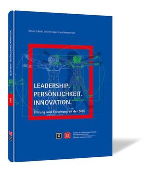 Leadership. Persönlichkeit. Innovation.. Bildung und Forschung an der SIBE - Stefanie Kisgen  [Gebundene Ausgabe]
