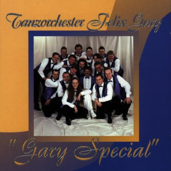 Tanzorchester Felix Gary - Gary Special