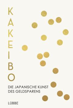 Kakeibo. Die japanische Kunst des Geldsparens - Fumiko Chiba  [Taschenbuch]