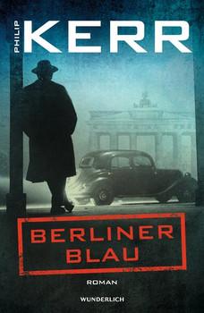 Berliner Blau - Philip Kerr  [Gebundene Ausgabe]
