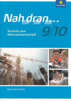 Nah dran... 9/10: Technik und Naturwissenschaft für Rheinland-Pfalz - Costa Bauer [Broschiert, 2. Auflage 2016]