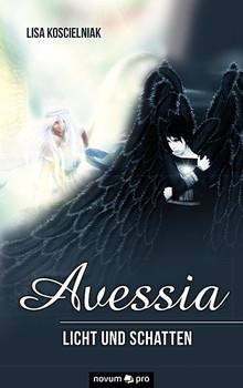 Avessia. Licht und Schatten - Lisa Koscielniak  [Taschenbuch]