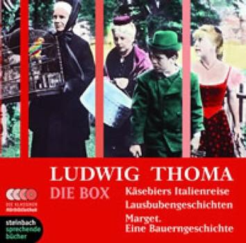 Ludwig Thoma - Die Box: Käsebiers Italienreise / Lausbubengeschichten / Marget. Eine Bauerngeschichte. 5 CDs