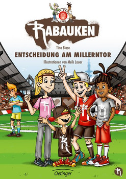 FC St. Pauli Rabauken. Entscheidungsspiel am Millerntor - Tina Blase  [Gebundene Ausgabe]