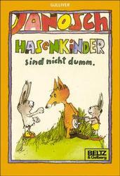 Hasenkinder sind nicht dumm - Janosch