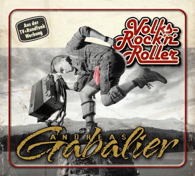 Andreas Gabalier - Volksrock'n' Roller