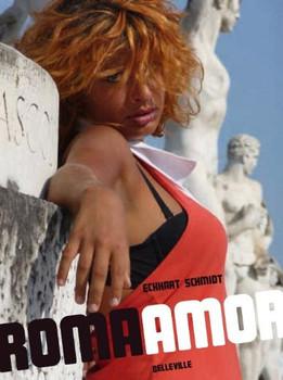 Roma/Amor - Eckhart Schmidt