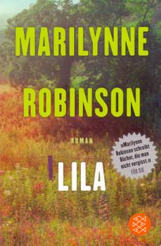 Lila - Marilynne Robinson [Taschenbuch]