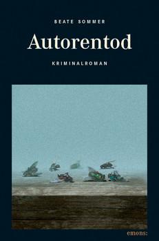 Autorentod - Beate Sommer