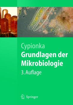 Grundlagen der Mikrobiologie - Heribert Cypionka