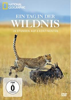 Ein Tag in der Wildnis - 24 Stunden auf 4 Kontinenten