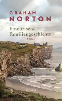 Eine irische Familiengeschichte - Graham Norton  [Gebundene Ausgabe]