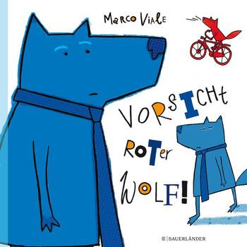 Vorsicht, roter Wolf! - Marco Viale  [Gebundene Ausgabe]