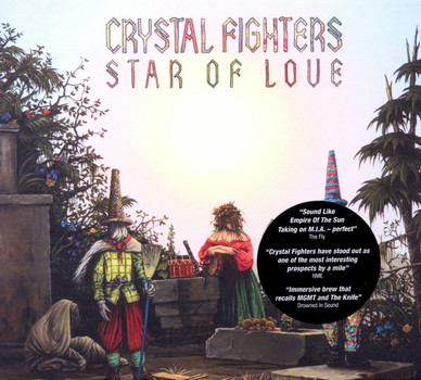 Crystal Fighters - Star of Love