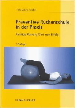 Präventive Rückenschule in der Praxis. Richtige Planung führt zum Erfolg - Hilde-Sabine Reichel