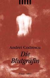 Die Blutgräfin - Andrei Codrescu