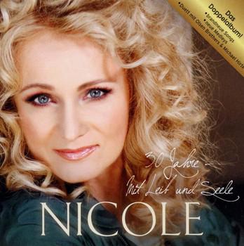 Nicole - 30 Jahre mit Leib und Seele