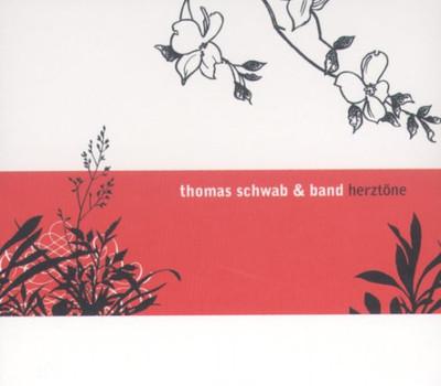 Thomas Schwab und Band - Herztöne