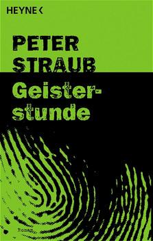 Geisterstunde. - Peter Straub