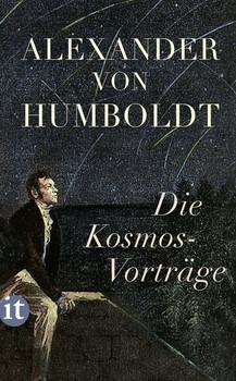 Die Kosmos-Vorträge - Alexander von Humboldt  [Taschenbuch]