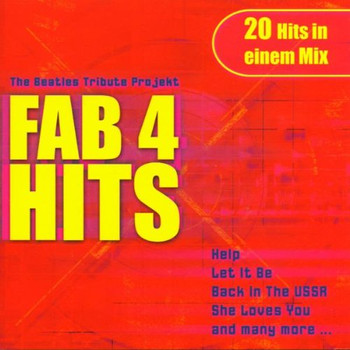 the Beatles Tribute Project - Fab 4 Hits