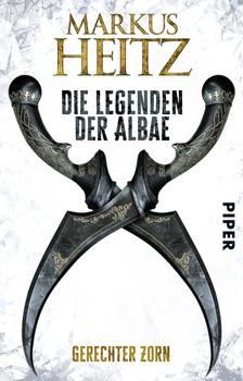 Die Legenden der Albae. Gerechter Zorn (Die Legenden der Albae 1) - Markus Heitz  [Taschenbuch]