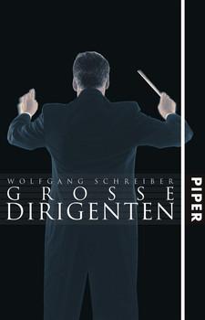 Große Dirigenten - Wolfgang Schreiber