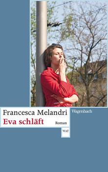 Eva schläft - Francesca Melandri  [Taschenbuch]