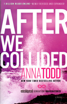 After We Collided - Anna Todd [Paperback]