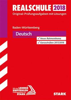Abschlussprüfung Realschule Baden-Württemberg - Deutsch [Taschenbuch]