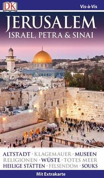 Vis-à-Vis Reiseführer Jerusalem. Israel, Petra & Sinai. mit Extrakarte & Mini-Kochbuch [Taschenbuch]
