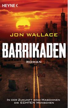 Barrikaden: Roman - Wallace, Jon