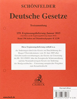 Deutsche Gesetze  159. Ergänzungslieferung: Rechtsstand: 29. Januar 2015 - Schönfelder, Heinrich