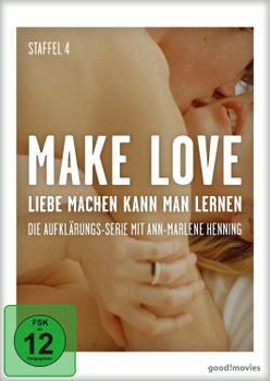 Make Love - Liebe machen kann man lernen: Staffel 4