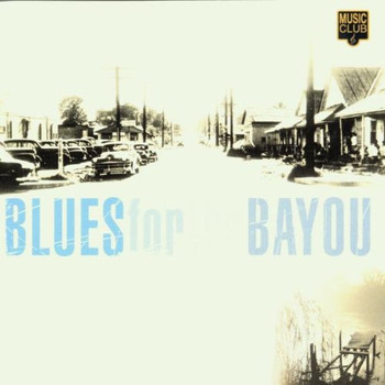 Various - Blues for the Bayou