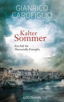 Kalter Sommer. Ein Fall für Maresciallo Fenoglio - Gianrico Carofiglio  [Taschenbuch]