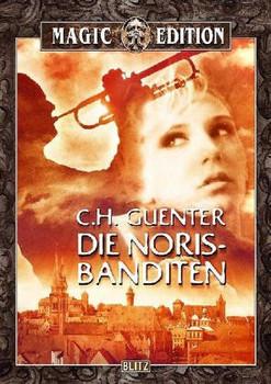 Die Noris-Banditen - C. H. Guenter