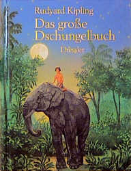 Das große Dschungelbuch - Rudyard Kipling
