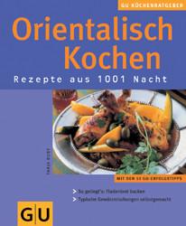 Orientalisch kochen. GU KüchenRatgeber - Tanja Dusy