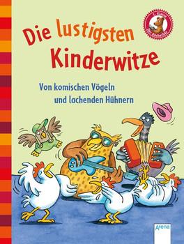 Die lustigsten Kinderwitze. Von komischen Vögeln und lachenden Hühnern. Der Bücherbär: Kleine Geschichten [Gebundene Ausgabe]