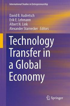 Technology Transfer in a Global Economy [Gebundene Ausgabe]
