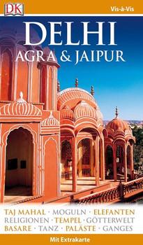 Vis-à-Vis Reiseführer Delhi, Agra & Jaipur. mit Extrakarte und Mini-Kochbuch zum Herausnehmen [Taschenbuch]