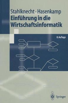 Einführung in die Wirtschaftsinformatik - Peter Stahlknecht
