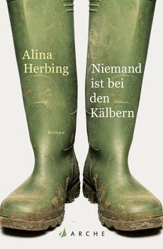 Niemand ist bei den Kälbern - Alina Herbing  [Taschenbuch]