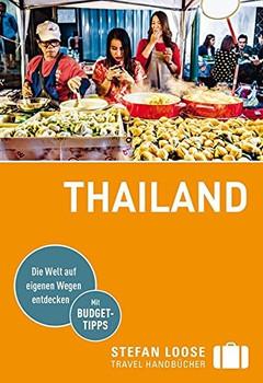 Stefan Loose Reiseführer Thailand. mit Reiseatlas - Markus Markand [Taschenbuch]