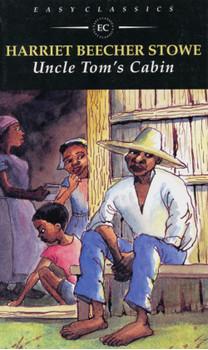 Uncle Tom's Cabin: 4. Lernjahr. Level B, 1200 Wörter - Harriet Beecher-Stowe