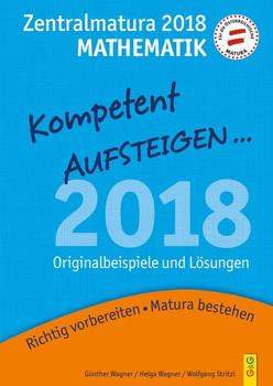 Kompetent Aufsteigen Mathematik 8 - Zentralmatura 2018 - Helga Wagner  [Taschenbuch]